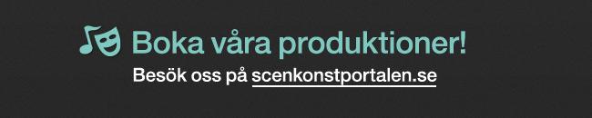 Boka våra produktioner!